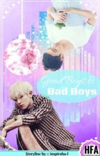Chansoo - Good Boys and Bad Boys || #Wattys2016 by peachyten