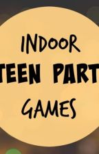 Teen party games (dirty or naughty) by GRACIE_LOU14