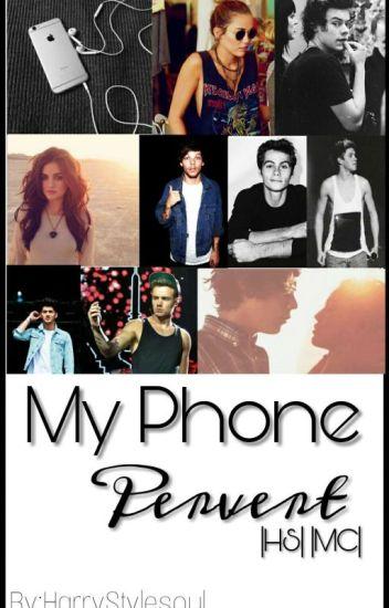 My Phone Pervert (telefon sapığım) // H.S  FanFiction //