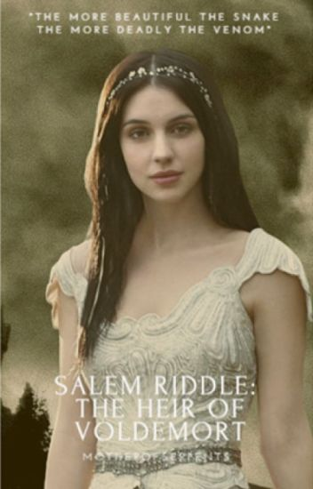 Salem Riddle: The Heir of Voldemort