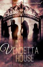 In Vendetta House by ChloeFairchild