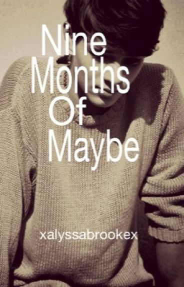 Nine Months of Maybe ~ Mpreg (Boyxboy)