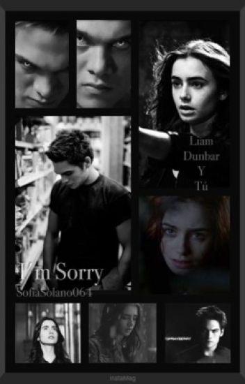 Liam Dunbar y tu  ¥I'm Sorry¥