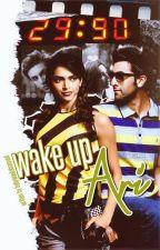Wake Up Ari by bollywoodobsessed