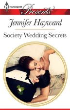 SOCIETY WEDDING SECRETS By Jennifer Hayward by HarlequinSYTYCW