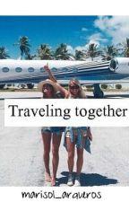 Traveling Together  [EDITANDO] by marisol_arqueros