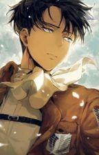 LEVI X READER [LEMON] by Animefan-aot