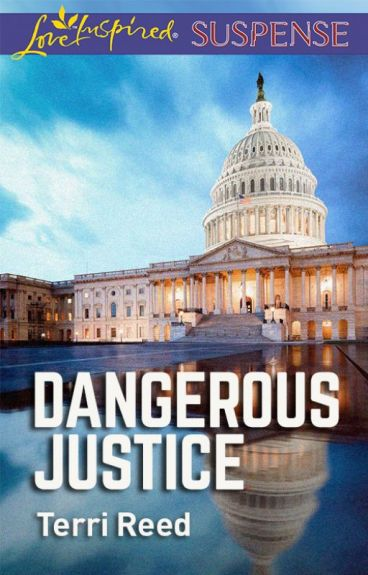 DANGEROUS JUSTICE By: Terri Reed