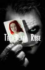 The Black Rose (a Batman fanfic) by fangirl_fantasies