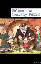 Welcome to Gravity Falls! (DipperXReader) by MarcyMunro