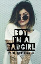 Boy, I'm a Badgirl {Teil 2} by 20_NickiNina_01