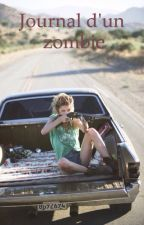 Le journal d'un zombie by CrazyAmeliee