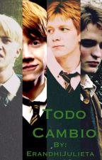 Todo Cambio(Harry potter/los chicos y____) TERMINADA by calumxmalfoy
