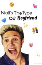 Niall's the type of boyfriend by quesitoconpollo
