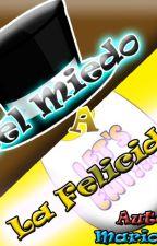 Del Miedo a la Felicidad (Freddy x Chica) (Freddica) by Mario3ds0