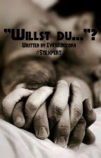 """""""Willst du..?"""" - #Stexpert FanFiction by EviIsAUnicorn"""