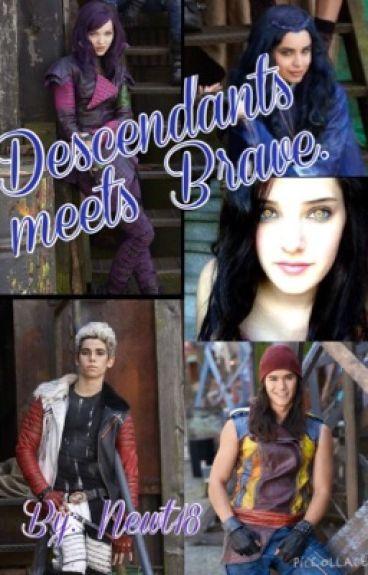 Descendants meets Brave
