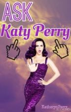 Ask Katy Perry by KatherynPerry_