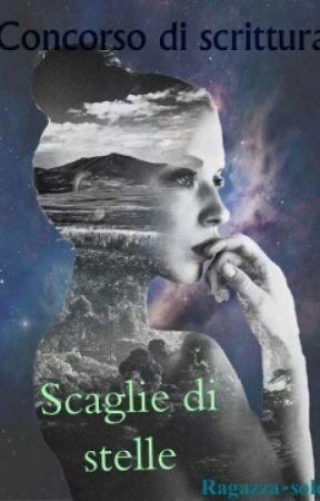 Concorso di scrittura-Scaglie di stelle by ragazza-sole