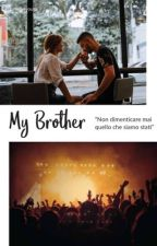 My Brother by kissmeb4yougo