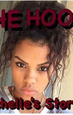 The Hood :Nichelle's Story by nanitheguru