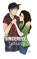 Sincerely, yours #1 » rdg by RubelangelMyBae