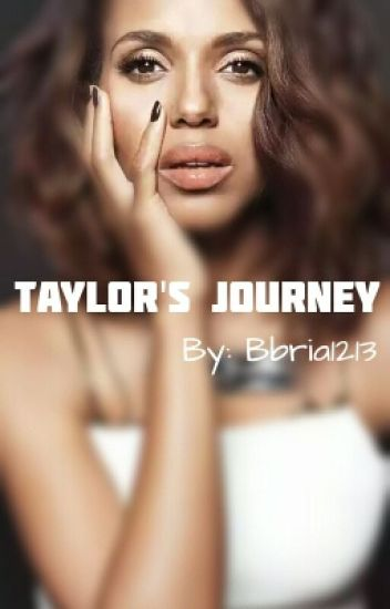 Taylor's Journey (BWWM) ~Interracial~