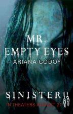 Mr. Empty Eyes by SinisterMovie