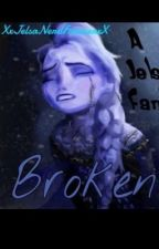 Broken (Jelsa) by Vollkey1319