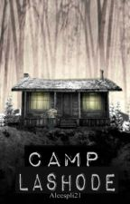 Camp Lashode by Aleespli21