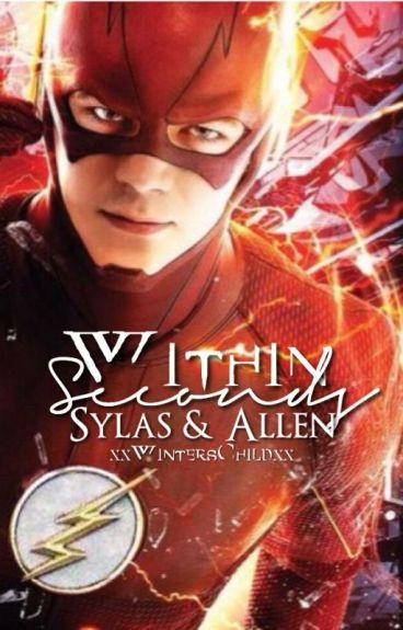 Within Seconds: Sylas & Allen