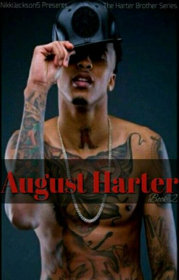 The Harter Brother Series: August