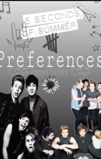 5sos - 5 seconds of summer preferences