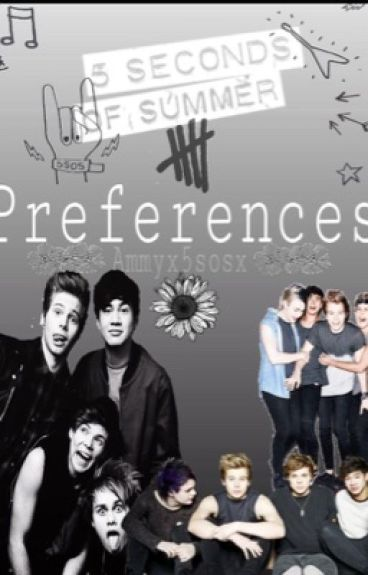 5sos - 5 seconds of summer preferences #Wattys2016