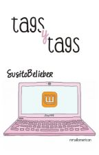 Tags y tags. by SusitoBelieber