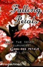 Warriors: Falling Petals by Dragoncat16