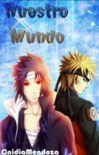 NUESTRO MUNDO - Naruto by Cni-chii
