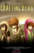 Crafting Dead  by General_Writer