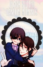 Black Butler: Random Moments by digitalplants