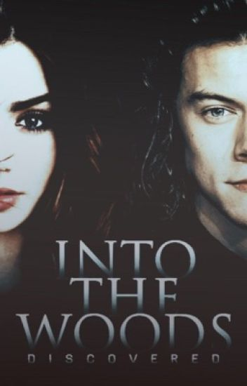 Into The Woods - Harry Styles * ON HOLD *