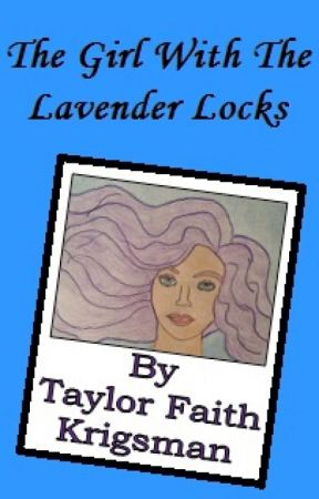 The Girl With The Lavender Locks by TayTayK02