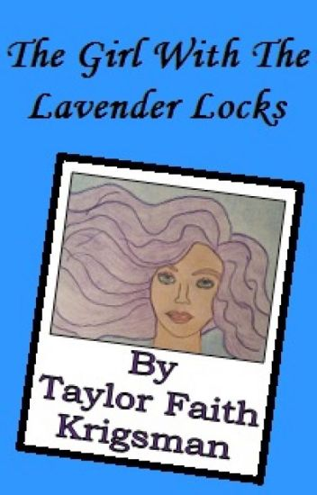 The Girl With The Lavender Locks