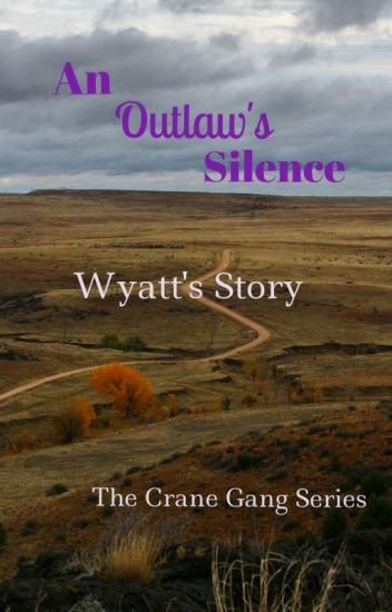 An Outlaw's Silence (manxman)(second story in The Crane Gang series)