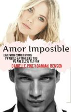 Amor Imposible by Danielles22