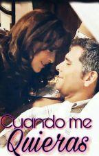 ★ Cuando Me Quieras★ (SIN EDITAR) by Belen_Barbarita