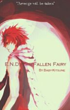 E.N.D: The Fallen Fairy by Arashi_Namikaze