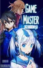 Game Master (an SAO fanfic)~~~ON HOLD~~~ by tigerarrow150