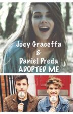 Joey Graceffa & Daniel Preda ADOPTED ME? by JanielForLyfe