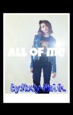 All of me by Nody-Malik