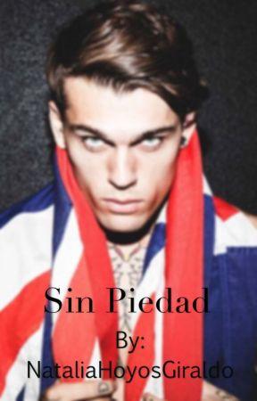 Sin piedad by NataliaHoyosGiraldo